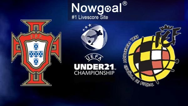 Portugal U21 VS Spain U21 Football Tips UEFA European U-21 Football Championship