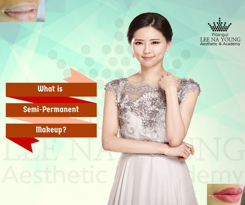 Smarten Your True Personality In Going For Semi-permanent Makeup