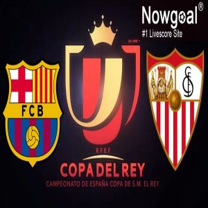 FC Barcelona VS Sevilla Tips Spanish Copa Del Rey
