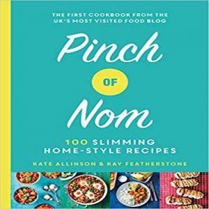 Pinch Of Nom - 100 Slimming - Home-style Recipes