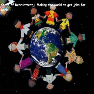 State Of Recruitment : Making The World To Get Jobs For Work