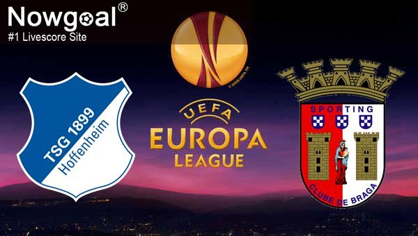 TSG Hoffenheim VS Sporting Braga Football Tips And Prediction UEFA Europa League
